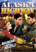 Alaska Highway , Richard Arlen