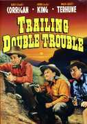 "Range Busters: Trailin Double Trouble , Ray ""Crash"" Corrigan"