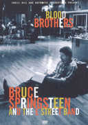 Bruce Springsteen and the E Street Band: Blood Brothers , Bruce Springsteen