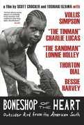 Bone Shop of the Heart , Lonnie Holley