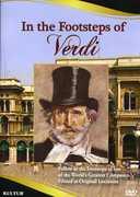 In the Footsteps of Verdi , Giuseppe Verdi