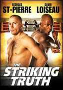 The Striking Truth , Georges St. Pierre