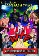 WTF: World Thumbwrestling Federation , John Hennigan