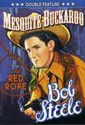 Bob Steele Double Featture: Mesquiete Buckaroo /  The Red Rope , Bronze