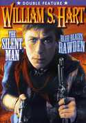 Double Feature: The Silent Man /  Blue Blazes Rawde , William S. Hart