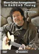 Blues Guitar Arrangements in Dadgad Tuning: Blues , Al Petteway