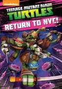 Teenage Mutant Ninja Turtles: Return to Nyc