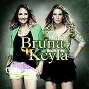 Bruna & Keyla [Import] , Bruna & Keyla