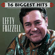 16 Biggest Hits , Lefty Frizzell