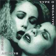 Bloody Kisses , Type O Negative