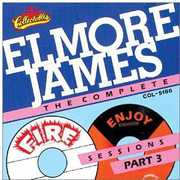 Complete Fire and Enjoy Sessions, Vol.3 , Elmore James