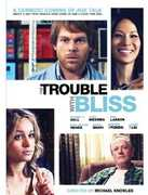 The Trouble With Bliss , Michael C. Hall