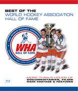 World Hockey Association: Best Of The World Hockey Association Hall OfFame