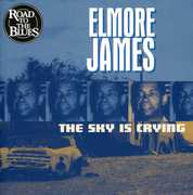 Sky Is Crying , Elmore James