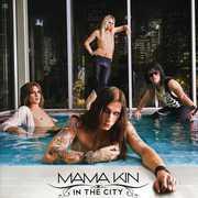 In the City , Mama Kin