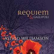 Requiem & Gallipoli [Import] , Astrid Williamson