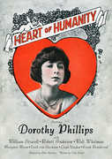 The Heart of Humanity , Dorothy Phillips