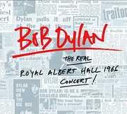 The Real Royal Albert Hall 1966 Concert , Bob Dylan