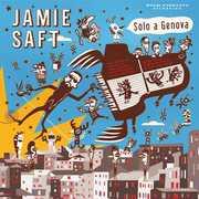 Solo a Genova , Jamie Saft