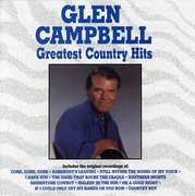 Greatest Country Hits , Glen Campbell