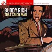 That's Rich Man , Buddy Rich