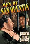 The Men of San Quentin , Charles B. Middleton
