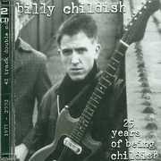25 Years of Being Childish , Billy Childish