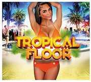 Tropical Floor [Import] , Tropical Floor