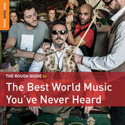 Rough Guide To The Best World Music You've Never Heard , Rough Guide to the Best World Music You'Ve Never