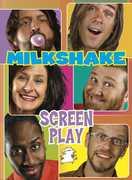 Screen Play , Milkshake