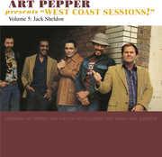 Art Pepper Presents West Coast Sessions 5: Jack , Art Pepper