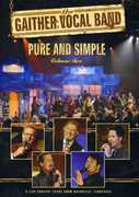 Pure & Simple 2 , Gaither Vocal Band