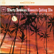 Hawaii's Calling Me , Marty Robbins