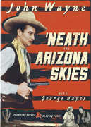 'Neath the Arizona Skies , John Wayne