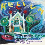 The Magic City + No Guitars , Helium