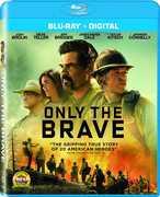 Only The Brave , Josh Brolin