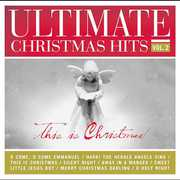 Ultimate Christmas Hits, Vol. 2: This Is Christmas , Various Artists