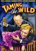 Taming the Wild , Rod La Rocque