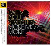 Twelve Inch Seventies: More More More [Import] , Various Artists