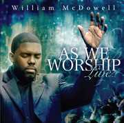 As We Worship Live , William McDowell