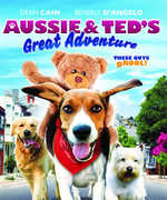 Aussie And Ted's Great Adventure , Beverly D'Angelo