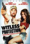 Witless Protection , Larry the Cable Guy