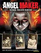 Angel Maker: Serial Killer Queen , Meagan Mangum