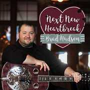Next New Heartbreak , Brad Hudson