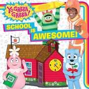 School Is Awesome! (Yo Gabba Gabba)