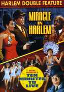 Miracle in Harlem & Ten Minutes to Live , Lawrence Chenault