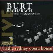 Live at the Sydney Opera House , Burt Bacharach