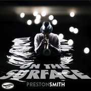 On The Surface , Preston Smith