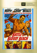 Battle at Bloody Beach , Audie Murphy