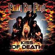 Kiss of Death-A Tribute to Kiss , Pretty Boy Floyd